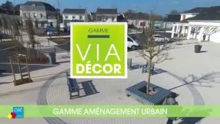 Gamme aménagement urbain VIADÉCOR